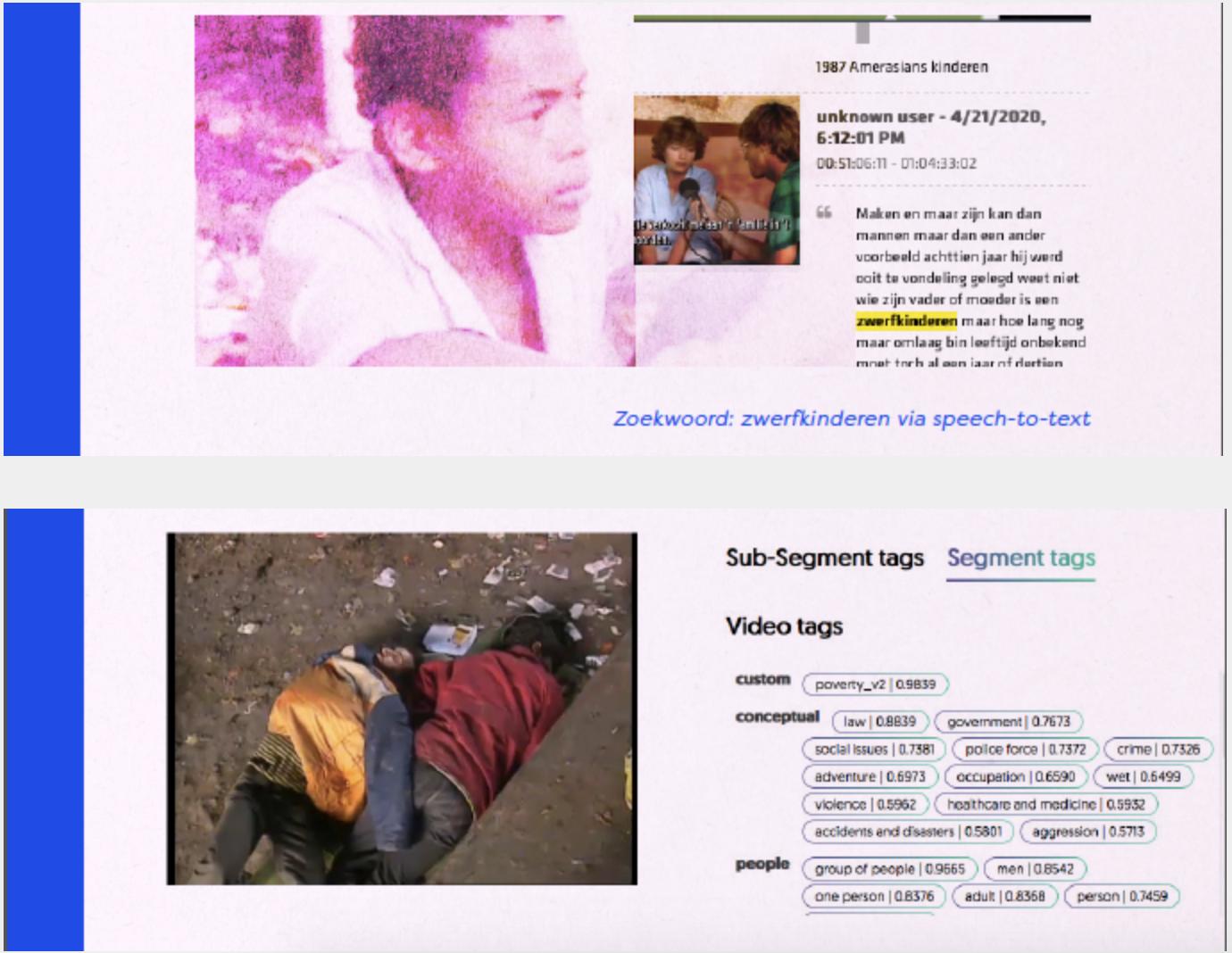 Het speech-to-text algoritme herkent boven het woord zwerfkinderen in de audio en Computer vision herkent het abstracte concept armoede in beeld